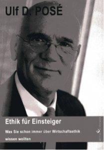 Ethik für Einsteiger von Ulf D. Posé