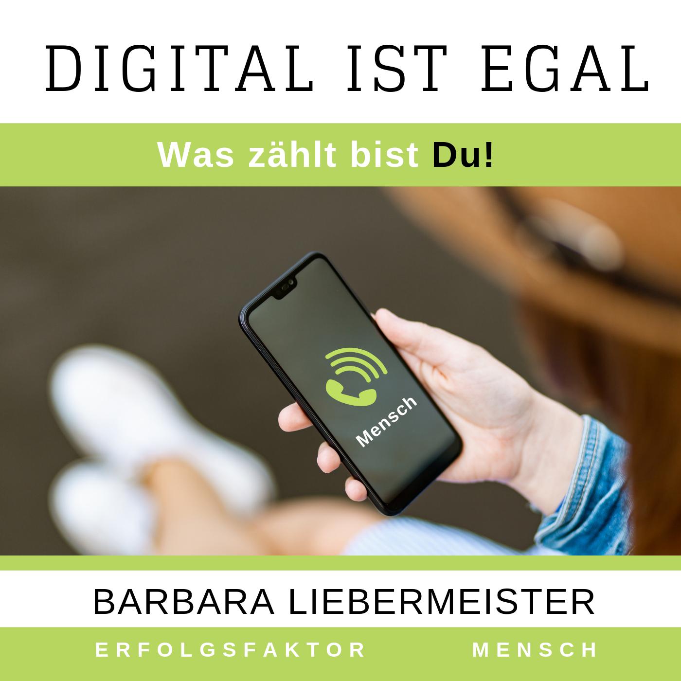 """Podcast """"Digital ist egal. Was zählst bist DU!"""""""